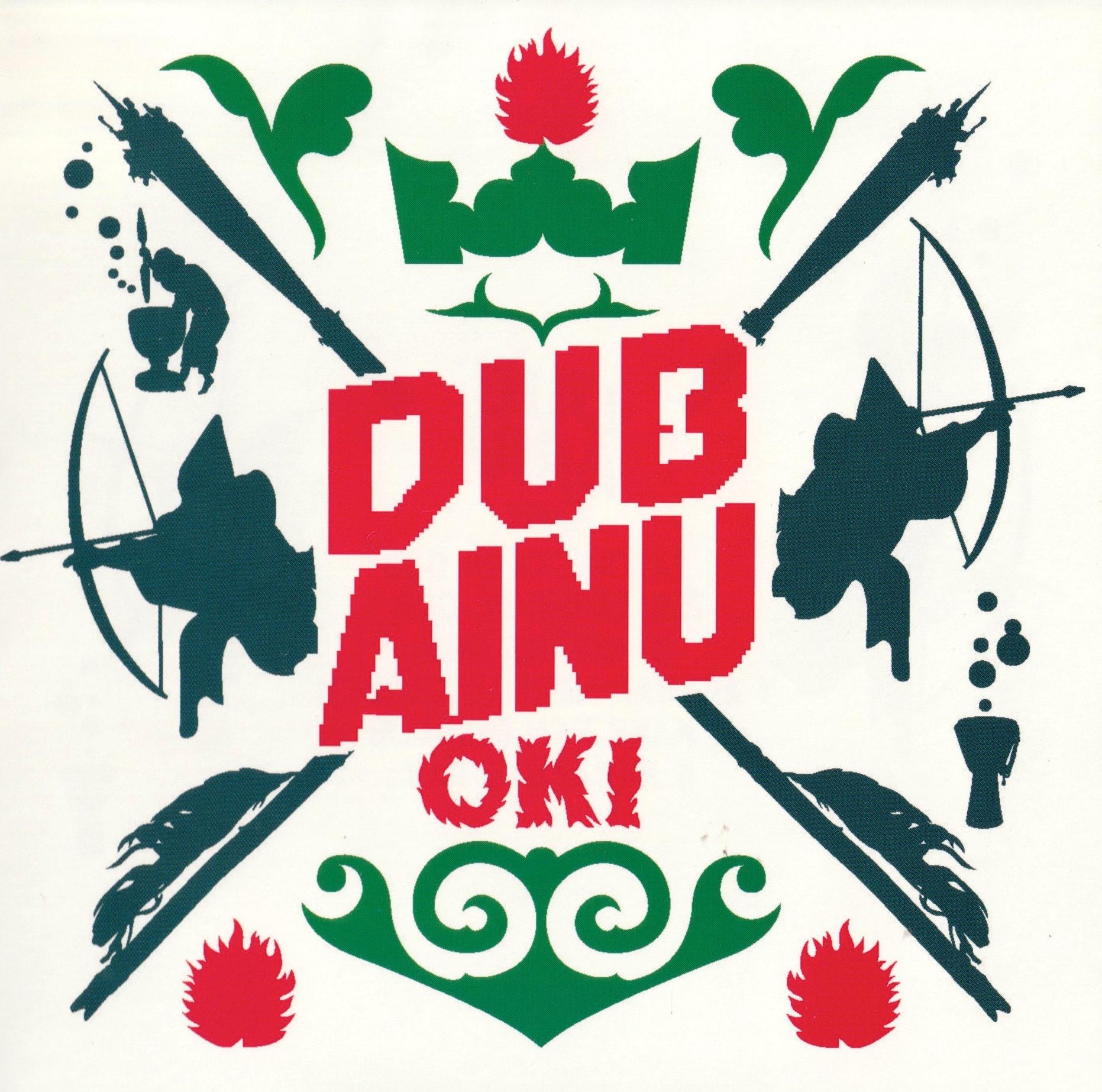 DUB AINU / OKI