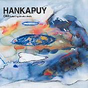 HANKAPUY / OKI featuring 安東ウメ子